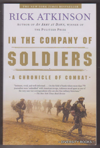 Image for IN THE COMPANY OF SOLDIERS : A Chronicle of Combat