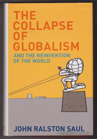 Image for THE COLLAPSE OF GLOBALISM : And the Reinvention of the World