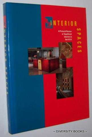 Image for INTERIOR SPACES : A Pictorial Review of Significant Interiors in the U.S.A.