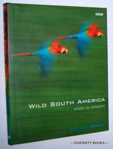 Image for A GUIDE TO WILD SOUTH AMERICA