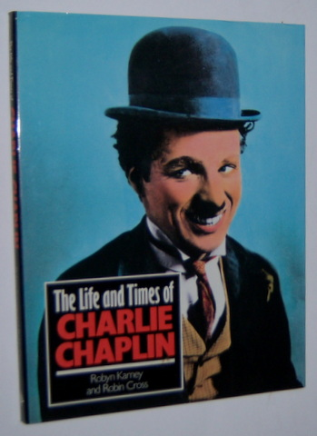 Image for THE LIFE AND TIMES OF CHARLIE CHAPLIN