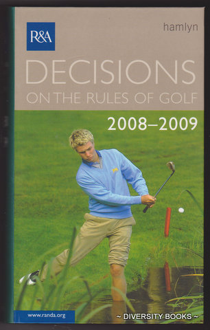 Image for DECISIONS OF THE RULES OF GOLF, 2008-2009