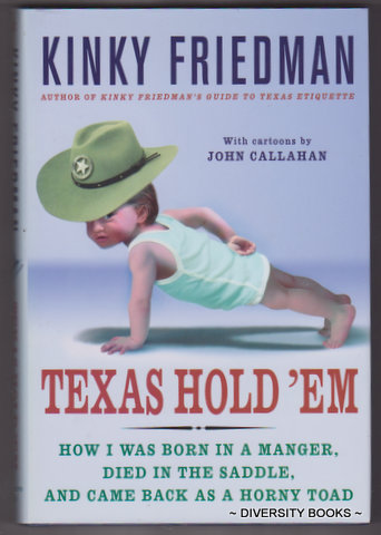 Image for TEXAS HOLD 'EM : How I Was Born in a Manger, Died in the Saddle, and Came Back as a Horny Toad