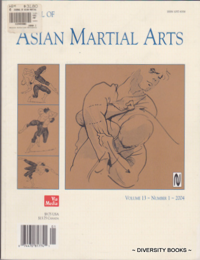 Image for JOURNAL OF ASIAN MARTIAL ARTS. Volume 13 - Number 1 - 2004