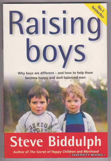 Image for RAISING BOYS : Why Boys Are Different - And How to Help Them Become Happy and Well-Balanced Men