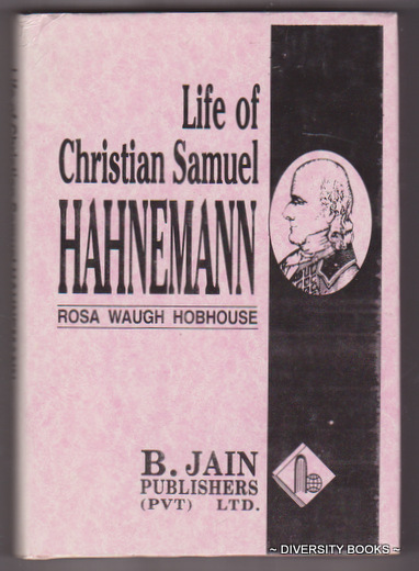Image for LIFE OF CHRISTIAN SAMUEL HAHNEMANN : Founder of Homoeopathy