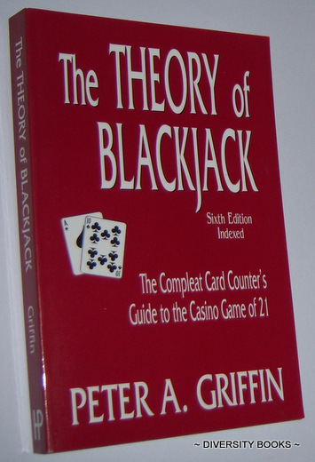 Image for THE THEORY OF BLACKJACK : The Compleat Card Counter's Guide to the Casino Game of 21 (Sixth Edition)