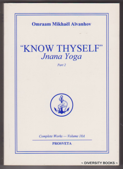 Image for KNOW THYSELF : Jnana Yoga (Part 2) Complete Works Volume 18A