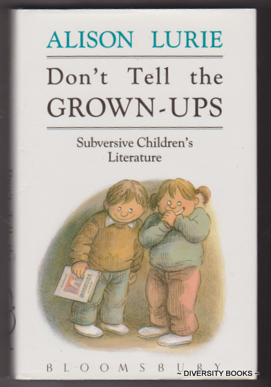 Image for DON'T TELL THE GROWN-UPS : Subversive Children's Literature