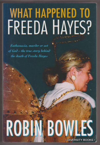 Image for WHAT HAPPENED TO FREEDA HAYES? (Signed Copy)