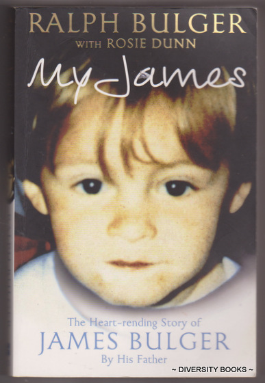 Image for MY JAMES : The Heart-Rending Story of James Bulger, By His Father