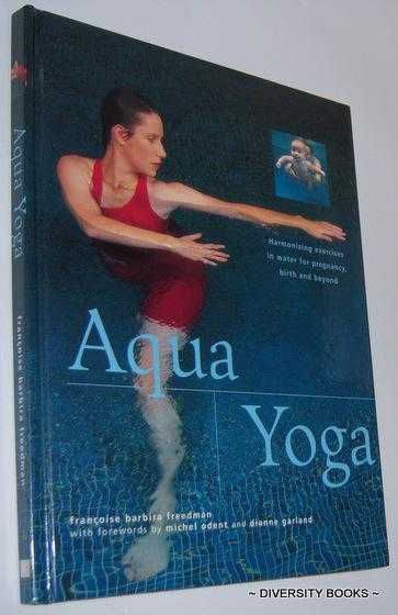 Image for AQUA YOGA : Harmonizing Exercises in Water for Pregnancy, Birth and Beyond