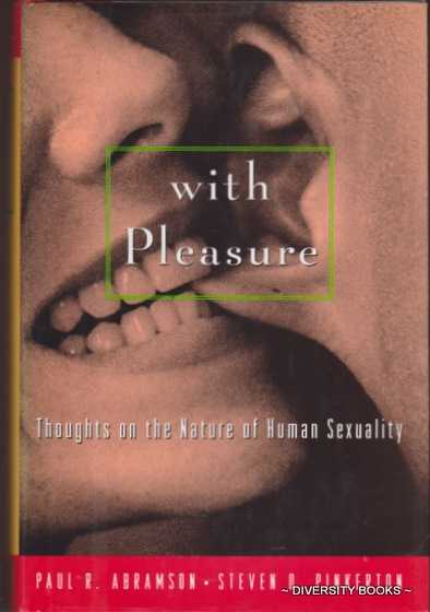 Image for WITH PLEASURE : Thoughts on the Nature of Human Sexuality