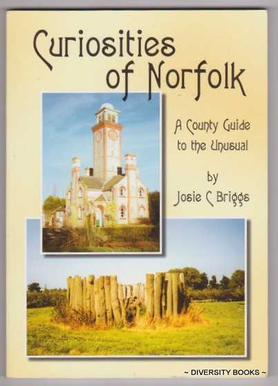 Image for CURIOSITIES OF NORFOLK : A County Guide to the Unusual
