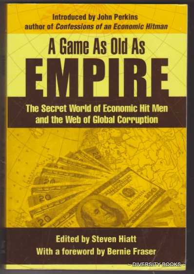 Image for A GAME AS OLD AS EMPIRE : The Secret World of Economic Hit Men and the Web of Global Corruption