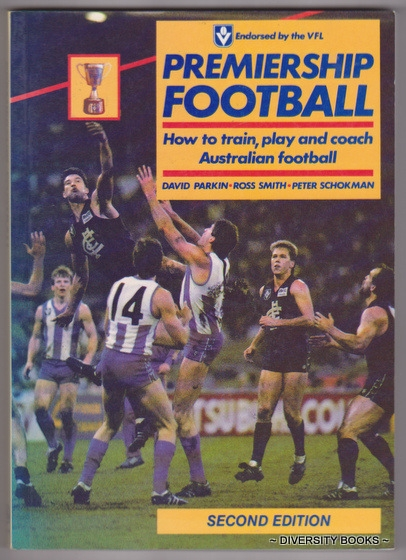Image for PREMIERSHIP FOOTBALL : How to Train, Play and Coach Australian Football