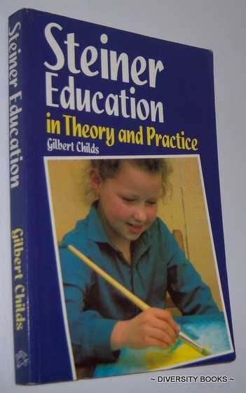Image for STEINER EDUCATION IN THEORY AND PRACTICE