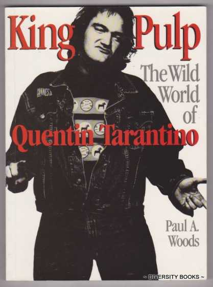 Image for KING PULP : The Wild World of Quentin Tarantino