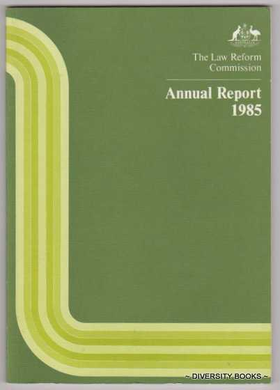 Image for THE LAW REFORM COMMISSION. Report No. 29. Annual Report 1985