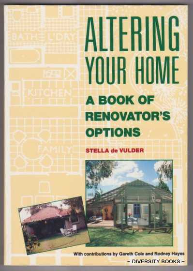 Image for ALTERING YOUR HOME : A Book of Renovator's Options