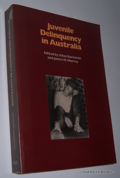Image for JUVENILE DELINQUENCY IN AUSTRALIA