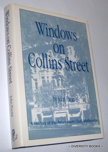 Image for WINDOWS ON COLLINS STREET : A History of the Athenaeum Club, Melbourne