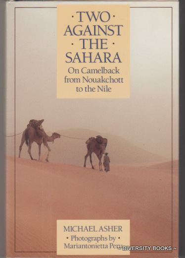 Image for TWO AGAINST THE SAHARA : On Camelback from Nouakchott to the Nile