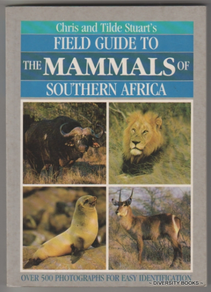 Image for FIELD GUIDE TO THE MAMMALS OF SOUTHERN AFRICA