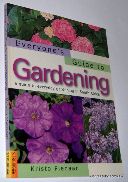Image for EVERYONE'S GUIDE TO GARDENING. A Guide to Everyday Gardening in South Africa