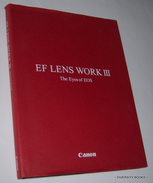 Image for EF LENS WORK III: The Eyes of EOS (Second Edition)