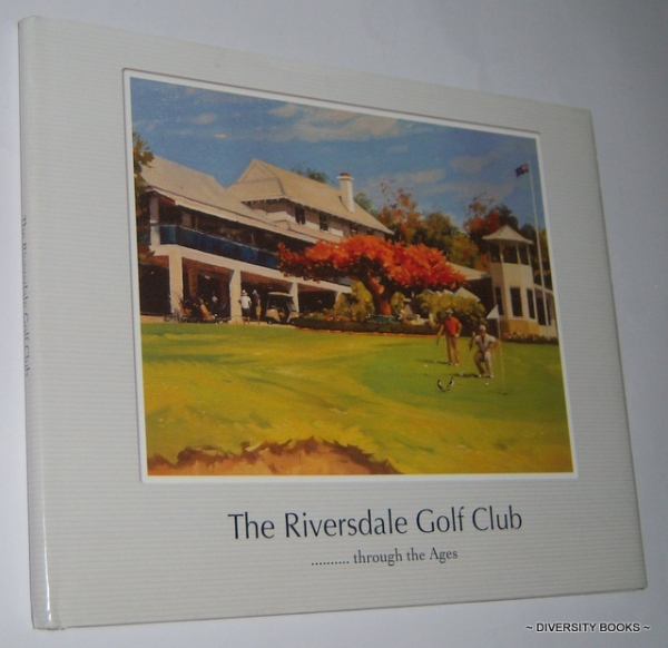 Image for THE RIVERSDALE GOLF CLUB . . . THROUGH THE AGES