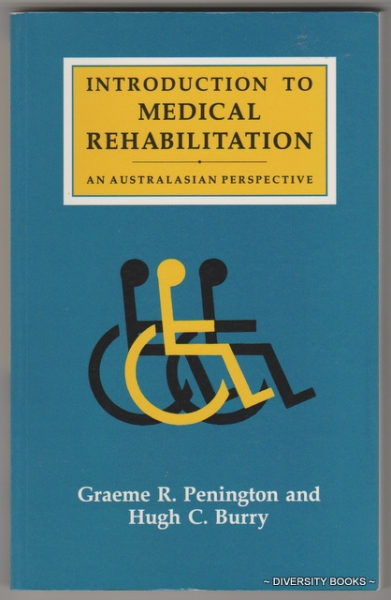 Image for INTRODUCTION TO MEDICAL REHABILITATION. An Australasian Perspective