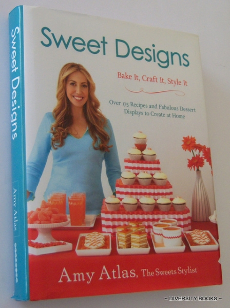 Image for SWEET DESIGNS : Bake it, Craft it, Style it