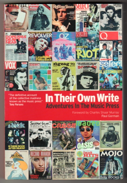 Image for IN THEIR OWN WRITE : Adventures In The Music Press