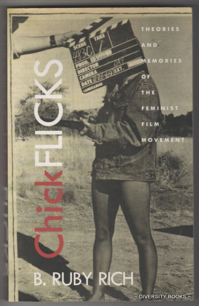 Image for CHICK FLICKS : Theories and Memories of the Feminist Film Movement