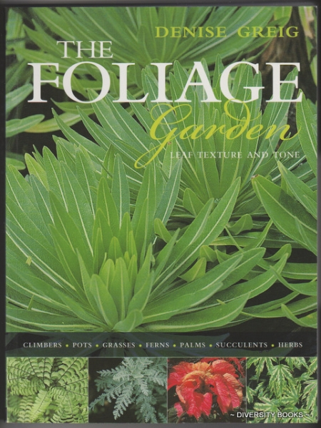 Image for THE FOLIAGE GARDEN : Leaf Texture and Tone
