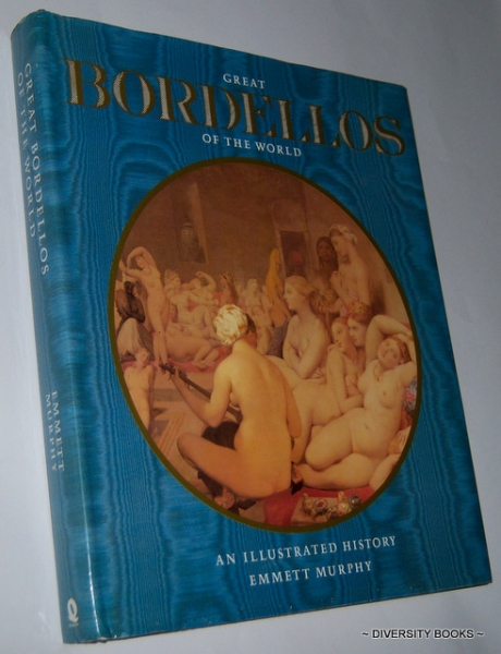 Image for GREAT BORDELLOS OF THE WORLD : An Illustrated History