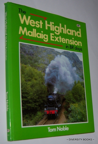 Image for THE WEST HIGHLAND MALLAIG EXTENSION in BR Days