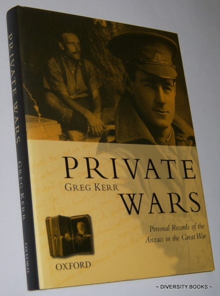 Image for PRIVATE WARS : Personal Records of the Anzacs in the Great War