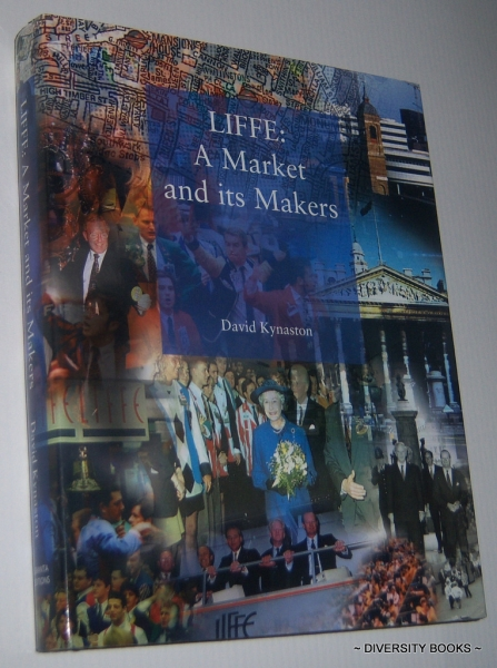 Image for LIFFE: A Market and its Makers.