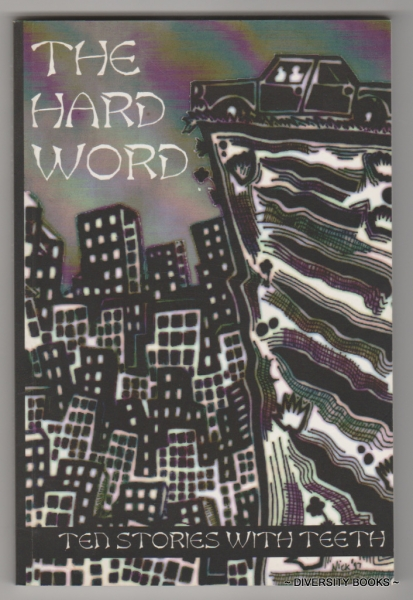 Image for THE HARD WORD : Ten Stories with Teeth