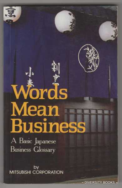 Image for WORDS MEAN BUSINESS: Basic Japanese Business Glossary