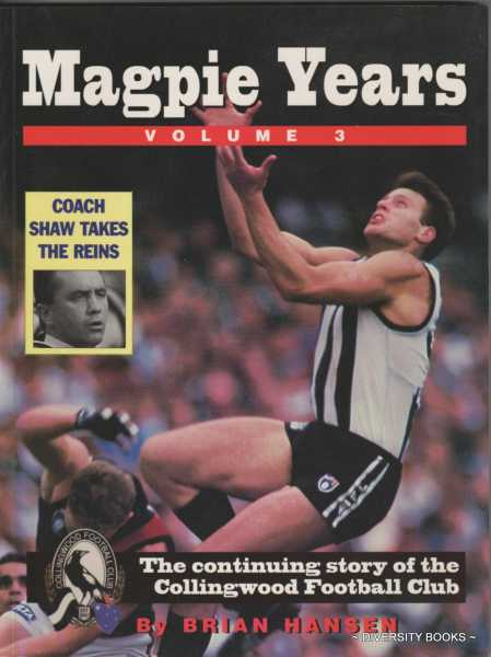 Image for THE MAGPIE YEARS '95 : The Continuing Story of the Collingwood Football Club  (Volume 3)