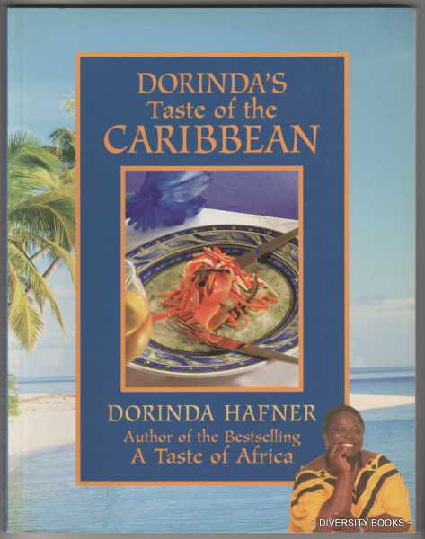 DORINDA'S TASTE OF THE CARIBBEAN : African-Influenced Recipes from the Islands