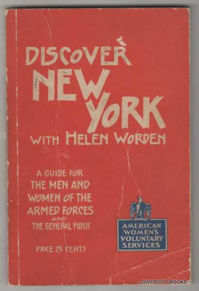DISCOVER NEW YORK WITH HELEN WORDEN