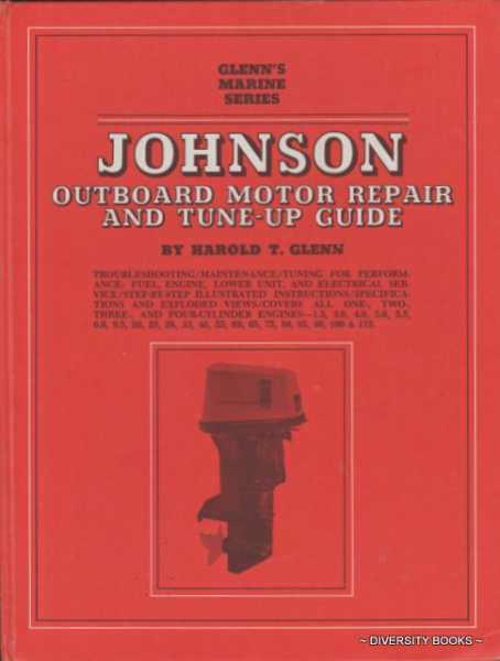 Image for JOHNSON OUTBOARD MOTOR REPAIR AND TUNE-UP GUIDE (Covers All 1, 2, 3, & 4-Cylinder Engines, 1.5 To 115 H.P.)