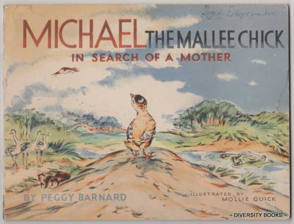 Image for MICHAEL THE MALLEE CHICK IN SEARCH OF A MOTHER