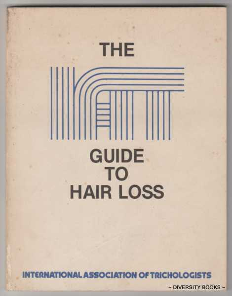Image for THE I.A.T. GUIDE TO HAIR LOSS