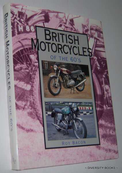 Image for BRITISH MOTORCYCLES OF THE 60's: A Detailed History of 50 Marques - From AJS to Wasp