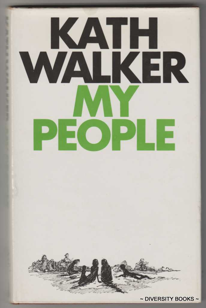 Image for MY PEOPLE: A Kath Walker Collection